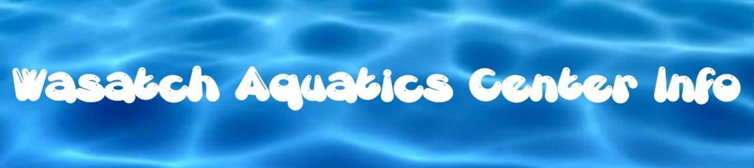Wasatch Aquatics Center Info header image